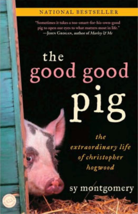 The Good Pig by Sy Montgomery Book Cover