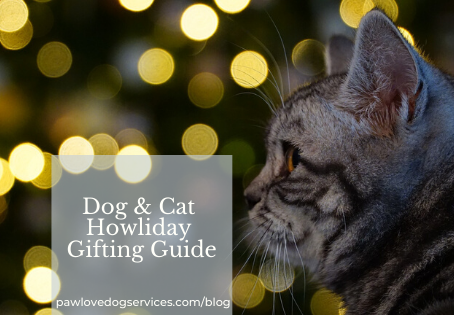 Dog & Cat Howliday Gifting Guide