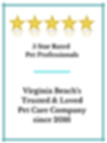5 Star Rated Virginia Beach Trusted & Loved Pet Care Company Since 2016