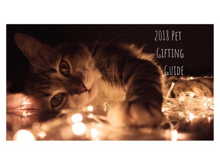 2018 Pet Gifting Guide