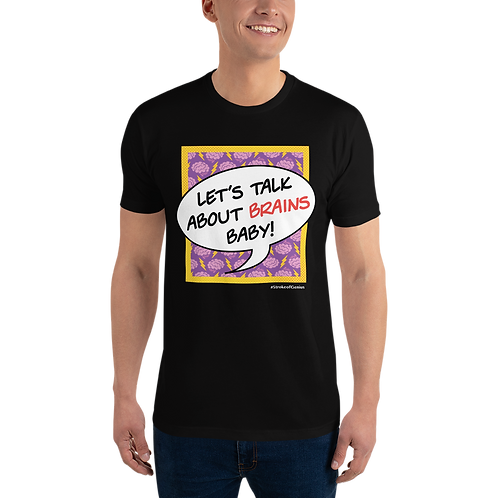 Let's Talk About Brains - Short Sleeve T-shirt