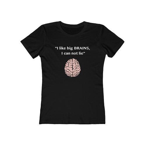 I like big Brains v1 - White Women's The Boyfriend Tee