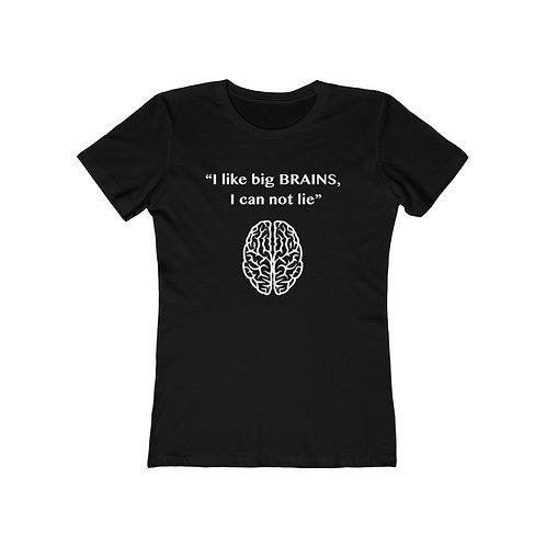 I like big Brains v2 - White Lettering / Women's The Boyfriend Tee