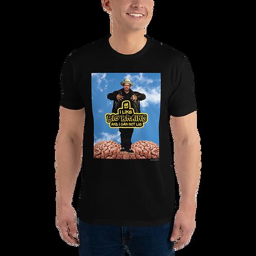 Customize: I Like Big Brains - Short Sleeve T-shirt