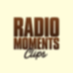 Radio Moments Clips podcast