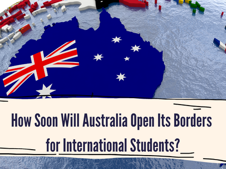 How Soon Will Australia Open Its Borders for International Students?