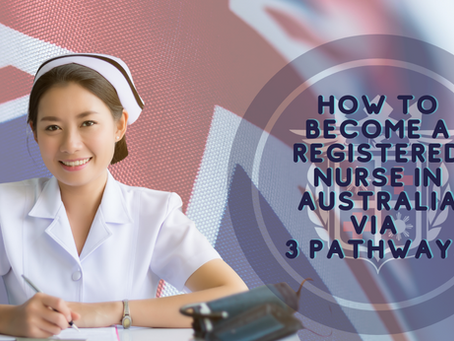 How to Become a Registered Nurse in Australia via 3 Pathways