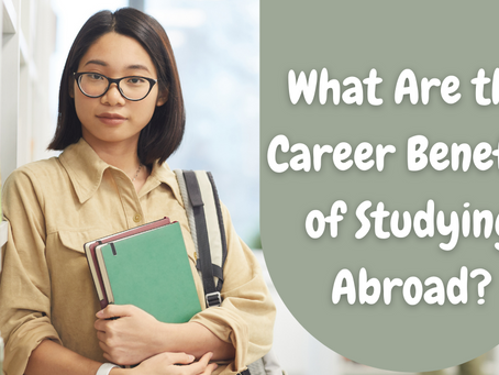 What Are the Career Benefits of Studying Abroad?