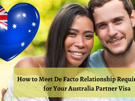 How to Meet De Facto Relationship Requirements for Your Australia Partner Visa