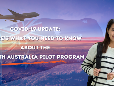 COVID-19 Update: Here's What You Need to Know About the South Australia Pilot Program