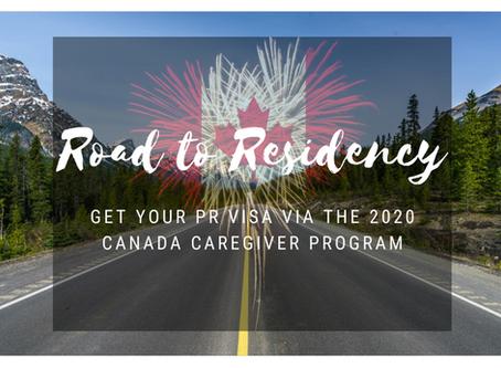 Road to Residency: Get Your PR Visa via the 2020 Canada Caregiver Program