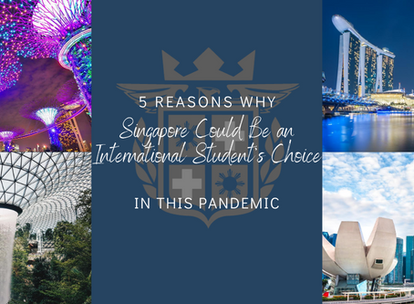 5 Reasons Why Singapore Could Be an International Student's Choice in This Pandemic