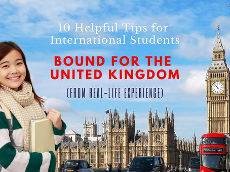 10 Helpful Tips for International Students Bound for the United Kingdom (From Real-Life Experience)