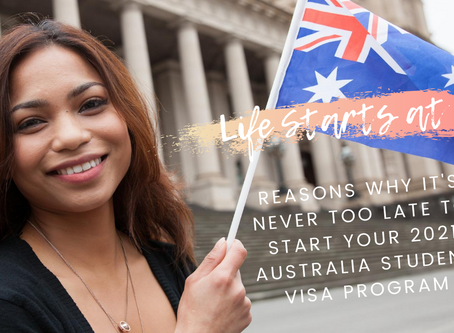 Life Starts at 35: Reasons Why It's Never Too Late to Start Your 2021 Australia Student Visa Program
