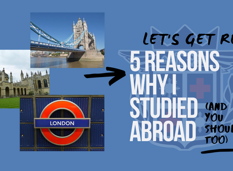 Let's Get Real: 5 Reasons Why I Studied Abroad (and Why You Should Too)
