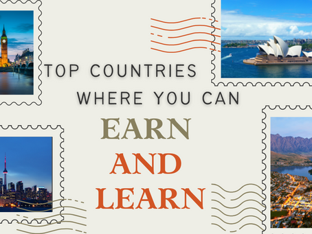 Top Countries Where You Can Earn and Learn