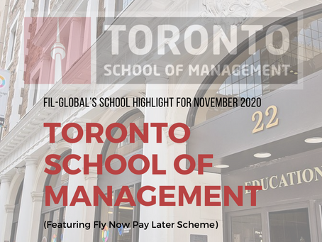FG's School Highlight for November 2020: Toronto School of Management (Featuring Fly Now Pay Later)