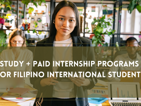 Study + Paid Internship Programs for Filipino International Students