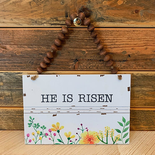 HE is risen beads sign