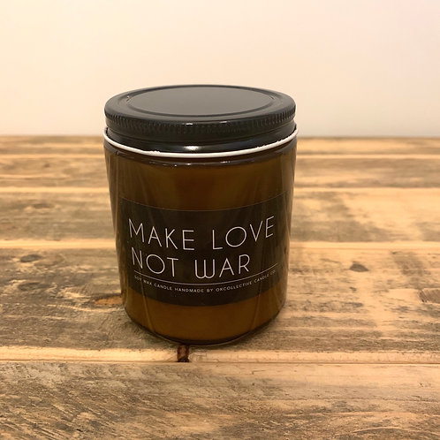 Make love not war candle