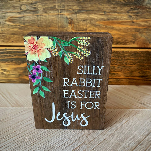 Silly rabbit block sign