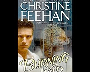 Burning Wild & Leopard's Fury by Christine Feehan