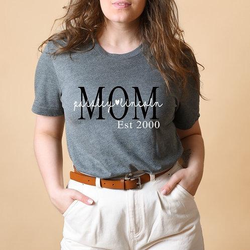 MOM EST - (Personalize) - Grey - Crewneck T-Shirt