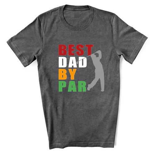 BEST DAD BY PAR - Grey - Crewneck T Shirt