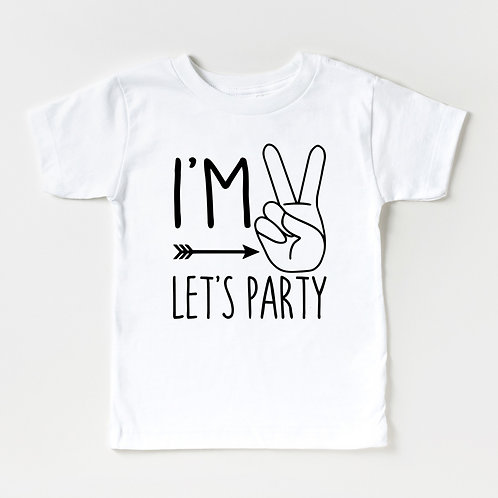 I'M TWO LET'S PARTY - White - Unisex T-Shirt