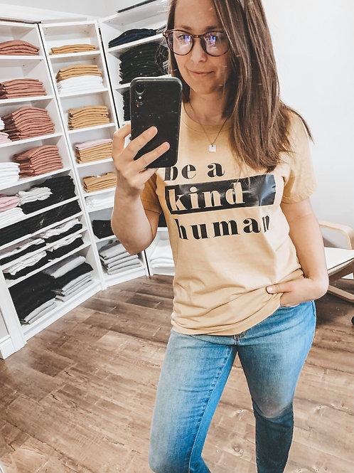 BE A KIND HUMAN - Mustard - *Premium - Adult Unisex Crewneck T-Shirt