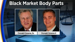 Father, Son Face Charges for Selling Body Parts on the Black Market