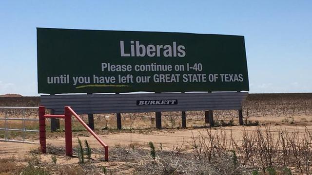 Texas billboard tells liberals to keep driving