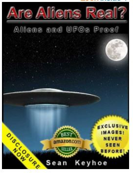 Are Aliens Real? Aliens and UFOs Proof by Sean Keyhoe