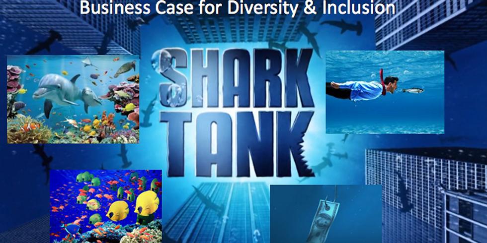 Shark Tank: Business Case for D&I