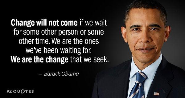Quotation-Barack-Obama-Change-will-not-c