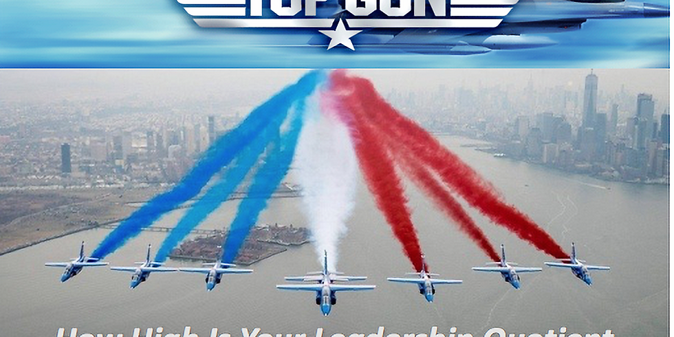 Top Gun: How High Is Your Leadership Quotient  (Simulated Live)