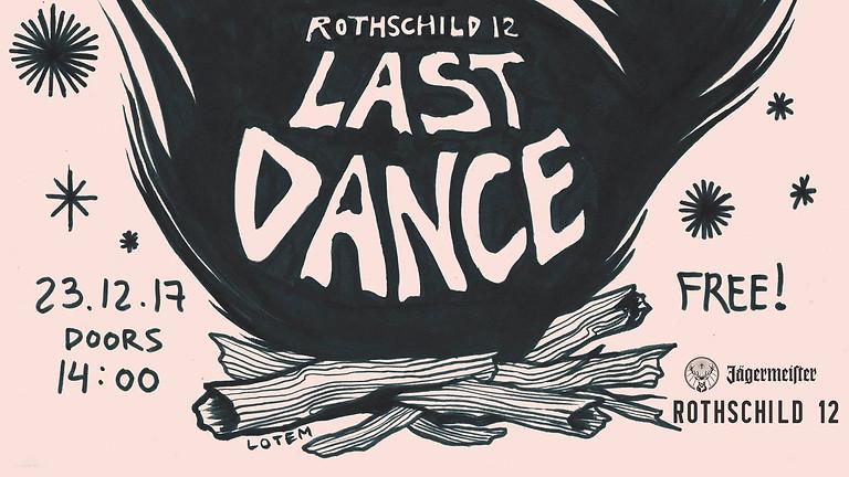 Rothschild 12 ★ Last Dance