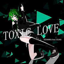 TOXIC LOVE A.png