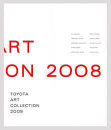 TOYOTA ART COLLECTION 2008
