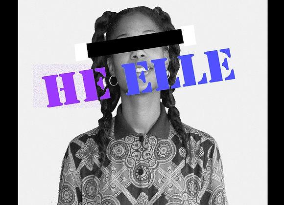 He Elle - Run + Pretend you're Somebody