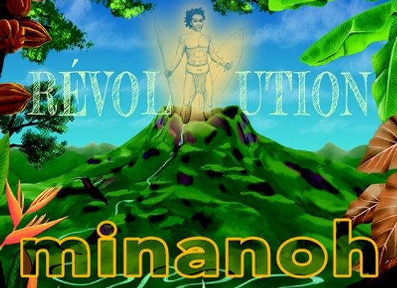 Minanoh - Révolution