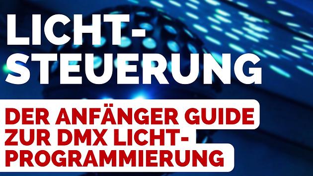 Goede Lichtprogrammierung für DJs | DMX Grundlagen Guide | DJ Mike RJ-86