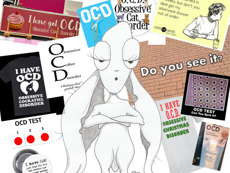 Roll up, roll up... for one time only: OCD - Misconceptions and Trivialisation.