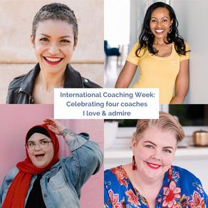 International Coaching Week: Celebrating four coaches I love & admire