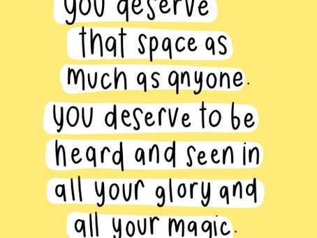 You Deserve That Space