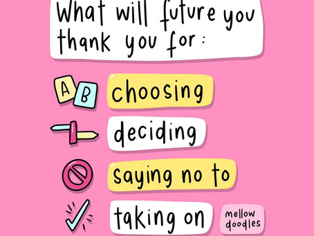What Will Future You Thank You For?