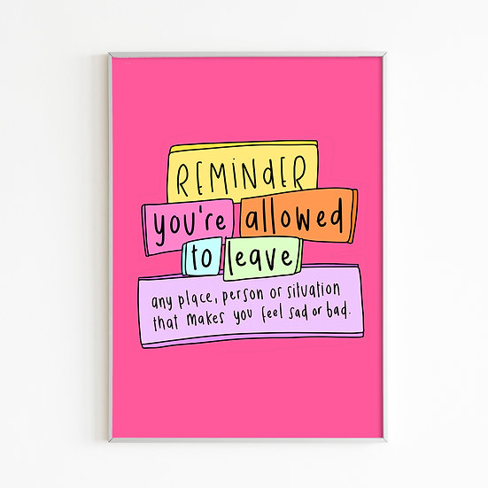 You're Allowed To Leave Print