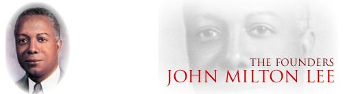 Founder John Milton Lee
