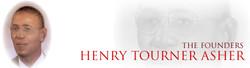 Founder Henry Tourner Asher
