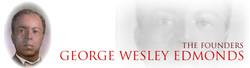 Founder George Wesley Edmonds